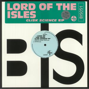 LORD OF THE ISLES - Glisk Science EP