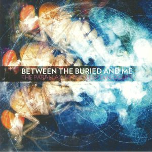 BETWEEN THE BURIED & ME - The Parallax: Hypersleep Dialogues (reissue)