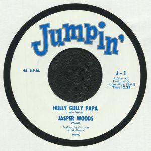 WOODS, Jasper/BARRY LEE - Hully Gully Papa