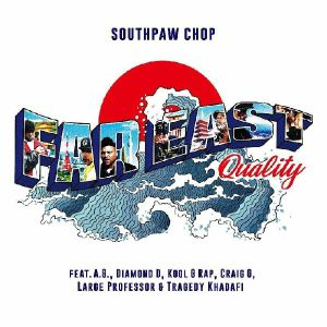 SOUTHPAW CHOP - Far East Quality (Extended)
