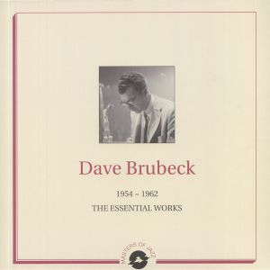 BRUBECK, Dave - 1954-1962: The Essential Works