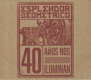 ESPLENDOR GEOMETRICO - 40 Anos Nos Iluminan