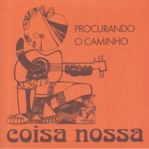 COISA NOSSA - Procurando O Caminho