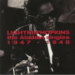 LIGHTNIN' HOPKINS - The Aladdin Singles 1947-1948