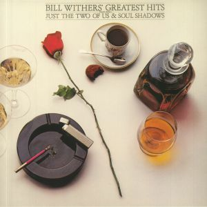 WITHERS, Bill - Bill Withers' Greatest Hits (reissue)