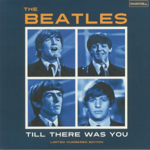 BEATLES, The - Till There Was You