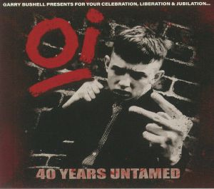 VARIOUS - Oi: 40 Years Untamed
