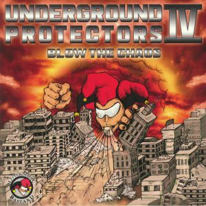 VARIOUS - Underground Protectors Vol IV: Blow The Chaos