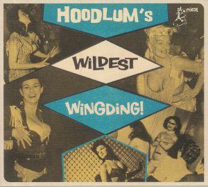 VARIOUS - Hoodlum's Wildest Wingding