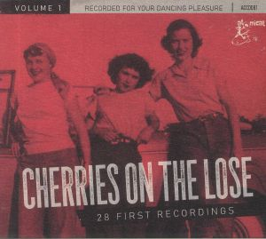 VARIOUS - Cherries On The Lose Vol 1: 28 First Recordings