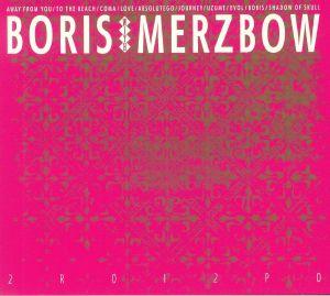 BORIS with MERZBOW - 2R0I2P0