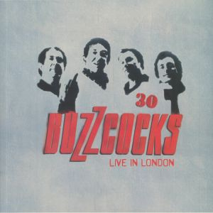 BUZZCOCKS - 30: Live In London