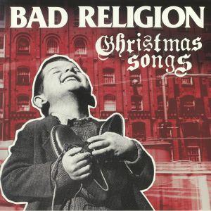 BAD RELIGION - Christmas Songs (reissue)