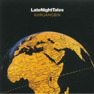 KHRUANGBIN/VARIOUS - Late Night Tales