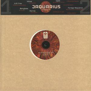 JAQUARIUS/U R TRAX/KORROS/BANGBASS/VIKKEI - Orange Eye LP Part 1