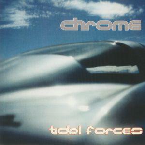 CHROME - Tidal Forces/No Humans Allowed Pt II