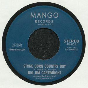 CARTWRIGHT, Big Jim/BIG JIM - Stone Born Country Boy