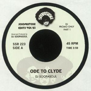 DJ SOOPASOUL - Ode To Clyde