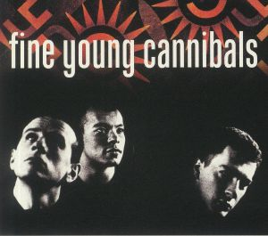 FINE YOUNG CANNIBALS - Fine Young Cannibals (35th Anniversary Expanded Edition)
