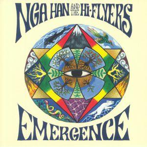 NGA HAN & THE HI FLYERS - Emergence
