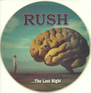 RUSH - Hemispheres: The Last Night