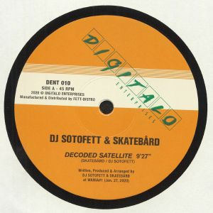 DJ SOTOFETT/SKATEBARD/LAUER - Decoded Satellite