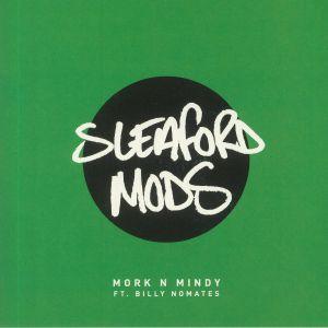SLEAFORD MODS - Mork N Mindy