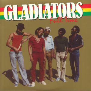 GLADIATORS, The - Full Time (remastered)