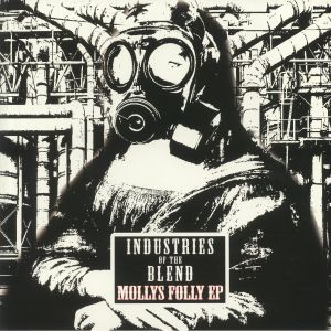 INDUSTRIES OF THE BLEND - Volume Two: Mollys Folly EP