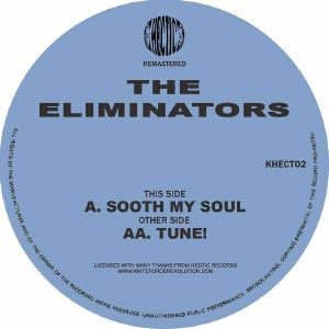 ELIMINATORS, The - Soothe My Soul (remastered)