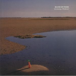 HAND OF FOOD - Swimming Mindlessly