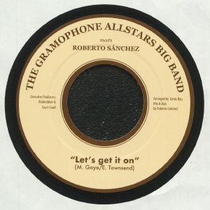 GRAMOPHONE ALLSTARS BIG BAND, The/ROBERTO SANCHEZ - Let's Get It On
