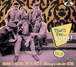 VARIOUS - That'll Flat Git It Vol 35 Mercury & Limelight Labels
