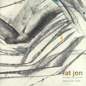 FAT JON - God's Fifth Wish