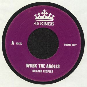 DILATED PEOPLES - Work The Angles