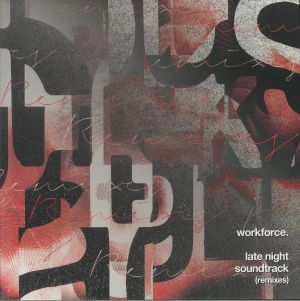 WORKFORCE - Late Night Soundtrack: Remixes