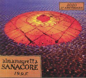 ALMAMEGRETTA - Sanacore 1995 (25th Anniversary Edition)