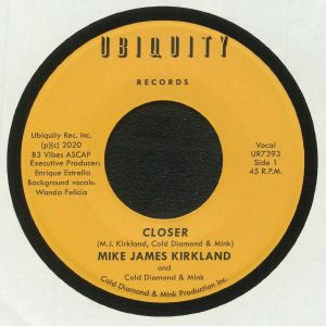 JAMES KIRKLAND, Mike/COLD DIAMOND & MINK - Closer
