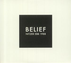 NITZER EBB - Belief (Expanded Edition)