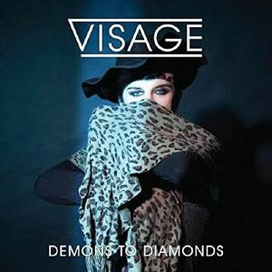 VISAGE - Demons & Diamonds