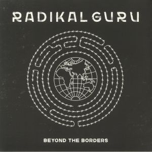 RADIKAL GURU - Beyond The Borders