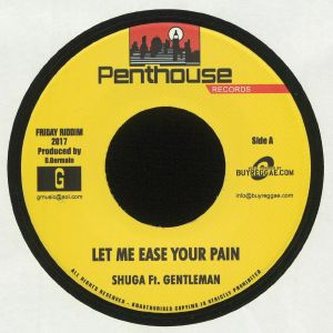 SHUGA/GENTLEMAN/C SHARPE - Let Me Ease Your Pain