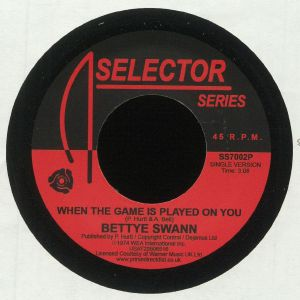 SWANN, Bettye - When The Game Is Played On You