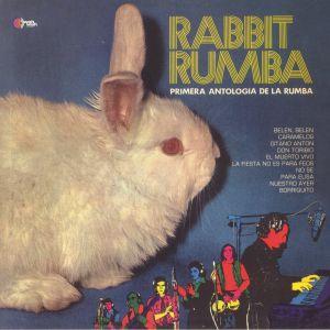 RABBIT RUMBA - Primera Antologia De La Rumba (reissue)