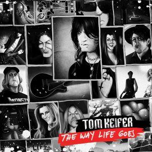 KEIFER, Tom - The Way Life Goes
