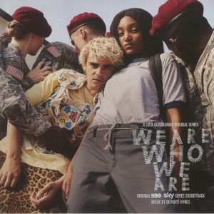 HYNES, Devonte/VARIOUS - We Are Who We Are (Soundtrack)