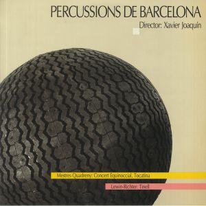 PERCUSSIONS DE BARCELONA/MESTRES QUADRENY/LEWIN RICHTER/XAVIER JOAQUIN - Concert Equinoccial/Tocatina/Tinell