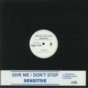 SENSITIVE - Give Me (reissue)