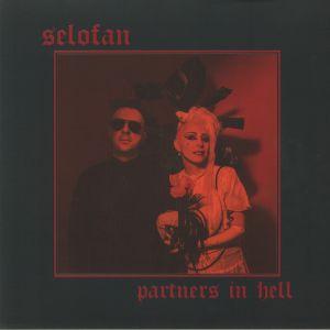 SELOFAN - Partners In Hell