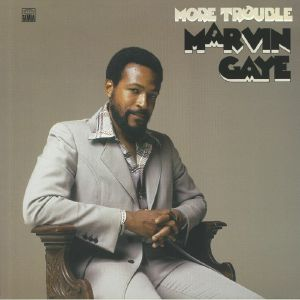 GAYE, Marvin - More Trouble (B-STOCK)